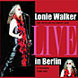 Lonie Walker Live In Berlin CD cover